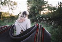 dressed. / fashion and accessories