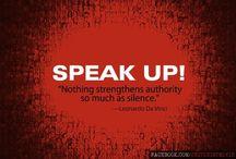 Rebel-On....Speak Up! / Make a Difference...