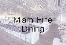 Miami Fine Dining