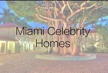 Miami Celebrity Homes