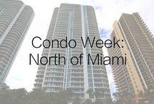 Condo Week: North of Miami