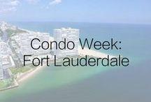 Condo Week: Fort Lauderdale