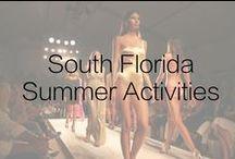 South Florida Summer Activities