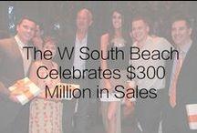 The W South Beach Celebrates $300 Million in Sales