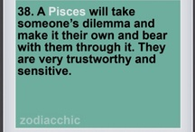 Pisces / It's all ME.... / by Bobby G