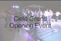 Cielo Grand Opening Event