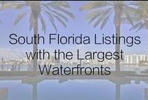 South Florida Listings with the Largest Waterfronts