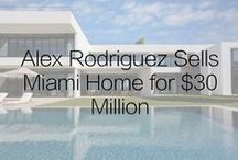 Alex Rodriguez Sells Miami Beach Home for $30 Million / A-Rod has sold Miami Beach Mansion for $30 million, with the deal brokered by ONE Sotheby's International Realty's Mayi de la Vega and Arlene Susy Dunand.