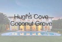 Hugh's Cove - Coconut Grove
