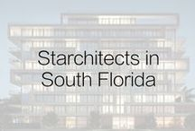Starchitects in South Florida