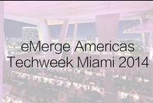 eMerge Americas Techweek Miami 2014