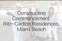 Construction Commencement: Ritz-Carlton Residences, Miami Beach