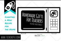 Homemade Gifts for Teachers, Friends, Family