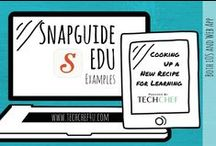 SnapGuide EDU Examples / Snapguide Exemplars Created by Students, Teachers, and Ed Tech Providers.