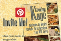 """Cooking with Kaye: Methods to Meals / This board is for sharing images of recipes created or inspired by my new WLS cookbook: Cooking with Kaye: Methods to Meals. I wrote on page 7, """"In the spirit of connection and collaboration I invite you to share stories and pictures of the things you create that were inspired by Methods to Meals. Let's connect and cultivate a new tradition of sharing our experiences."""" To be collaborate here by posting images simply add your name to the """"Invite Me"""" image and we will open the board to you!"""