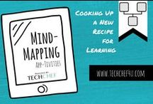 Mind-Mapping App-tivities / Mind-Mapping App-tivities across the curriculum. The lessons and examples shared can be used and adapted to PreK-12 and beyond.  / by TechChef4u