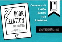 Book Creation App-tivities / Book Creation App-tivities across the Curriculum.  The lessons and examples shared can be used and adapted to PreK-12 and beyond.