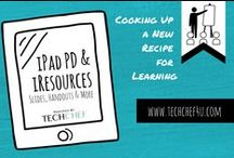 iPad PD and iResources / Professional Development Resources, Handouts, Posters, Tutorials, Tips, and Tricks to Support iPad Deployment, Integration, and Workflow!