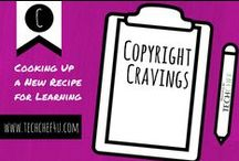 Copyright Cravings / Everything You Crave When Wanting To Know All About Copyrights! / by TechChef4u