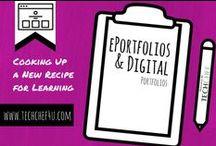 ePortfolio/Digital Portfolio Resources / Everything You NEED to Dive in to Digital Portfolios with Your Students.