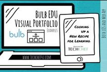 Bulb EDU Examples / Bulb Visual Portfolio Exemplars Created by Students, Teachers, and Ed Tech Providers. / by TechChef4u