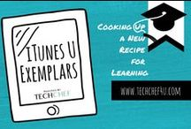 iTunes U Exemplars / iTunes U: Best Practices and Examples / by TechChef4u