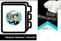 TechChef (Webinars & Podcasts)
