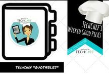 TechChef Quotables / TechChef Quotes and Original Images. / by TechChef4u