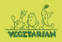 Vegetarian / by Kathy Mahnkey Moser