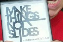Make things not slides