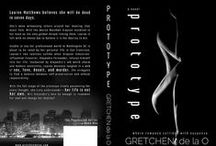 The Possession Series (Prototype & Hindsight) / Prototype and Hindsight are the two books that make up the Possession Series. The Possession Series is an Adult Romantic Suspense available now. At Amazon, Barnes and Noble, and iTunes! www.gretchendelao.com   www.facebook.com/booksbygretchendelaO Where Romance Collides with Suspense.