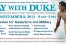 Duke Paoa Kahanamoku / Upcoming Exhibit Aug. 8 - Nov. 2, 2015 in the J. M. Long Gallery