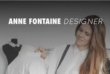 Anne Fontaine / Welcome in the universe of the french fashion designer Anne Fontaine  / by Anne Fontaine