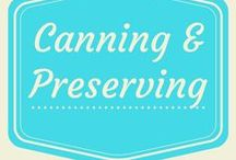 Canning & Preserving / canning, dehydrating, and more