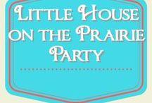 Little House on the Prairie Party / Little House on the Prairie party ideas