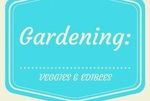 Gardening: Vegetables and Other Edibles / Growing and harvesting edibles, including vegetables and fruits