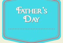 Father's Day / Father's Day celebration ideas