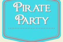Pirate Birthday Party / Pirate birthday party ideas