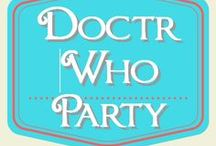 Doctor Who Party / Doctor Who party ideas