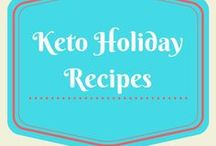 Keto Holiday Recipes / Keto Thanksgiving, Christmas, and other holiday recipes