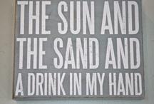 Life's a Beach! / by Kara Kloke