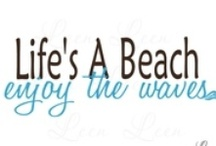 Beachy Quotes / by Cat