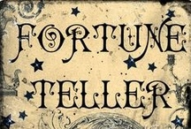 Fortune Teller / by ☠ Stacy Goforth ☠