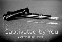 Captivated by You / The multi-million copy global bestselling Crossfire series from Sylvia Day continues with Captivated by You. / by Sylvia Day
