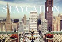 Staycation / by KAYU