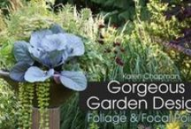Craftsy Creations in the Garden & Container / Celebrate my Craftsy classes; Gorgeous Garden Design; Foliage and Focal Points & Building A Raised Bed Garden.