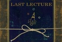 Books Worth Reading / The Last Lecture / by Kathy Bollmer Skinner