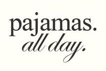PJ's / Pj's all day