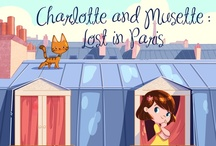 """Charlotte and Musette: Lost in Paris""  / Inspiration, early sketches and color roughs for children's book app / by Blue Mohawk"