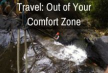 Travel: Out of Your Comfort Zone / Out of your Comfort Zone (Adventure rating 3 & 4 Stars)  Pushing yourself to the next level, these are the adventures that get your heart pumping a little faster. You could be doing anything from canyoning to camel riding, or from white water rafting to sliding down an active volcano.  Not always easy, and with just enough adrenaline to make you sit up and take notice, these are adventures to write home about.